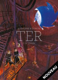 Couverture de TER – Le Guide (t.2)