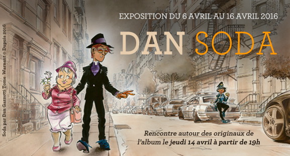 Exposition Dan - Soda, du 6 au 16 avril 2016